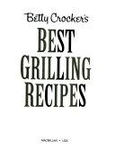 Betty Crocker s Best Grilling Recipes PDF