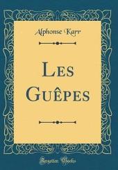Les Guêpes: Volume7