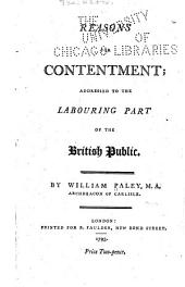 Reasons for Contentment: Addressed to the Labouring Part of the British Public