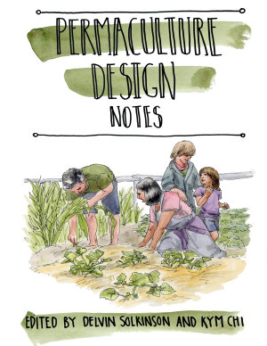 Permaculture Design Notes