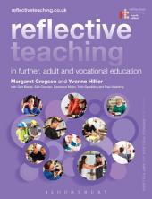 Reflective Teaching in Further, Adult and Vocational Education: Edition 4