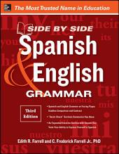 Side-By-Side Spanish and English Grammar, 3rd Edition: Edition 3