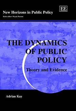 The Dynamics of Public Policy PDF