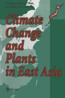 Climate Change and Plants in East Asia PDF