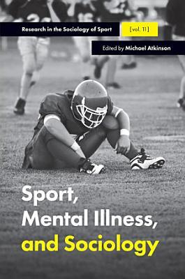 Sport  Mental Illness and Sociology