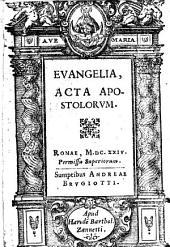 Evangelia, Acta Apostolorvm: 9