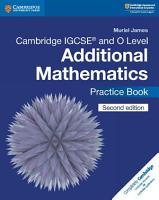 Cambridge IGCSE   and O Level Additional Mathematics Practice Book PDF