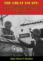 The Great Escape  An Analysis Of Allied Actions Leading To The Axis Evacuation Of Sicily In World War II PDF