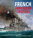 French Armoured Cruisers 1887 1932