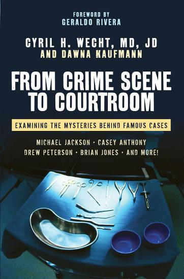 From Crime Scene to Courtroom PDF