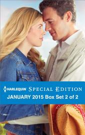Harlequin Special Edition January 2015 - Box Set 2 of 2: A Royal Fortune\Claiming His Brother's Baby\Finding His Lone Star Love