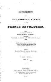 Considerations on the Principal Events of the French Revolution: Posthumous Work of the Baroness de Stael, Volume 2