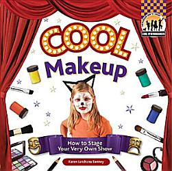 Cool Make Up How To Stage Your Very Own Show Book PDF