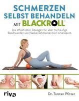 Schmerzen selbst behandeln mit BLACKROLL   PDF