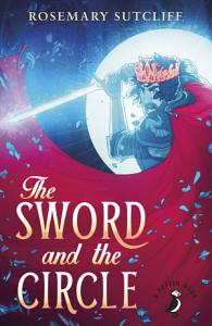 The Sword And The Circle Book