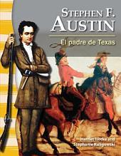Stephen F. Austin: El padre de Texas (Stephen F. Austin: The Father of Texas)