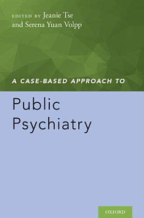 A Case Based Approach to Public Psychiatry PDF