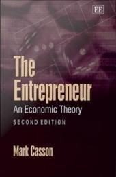 The Entrepreneur: An Economic Theory