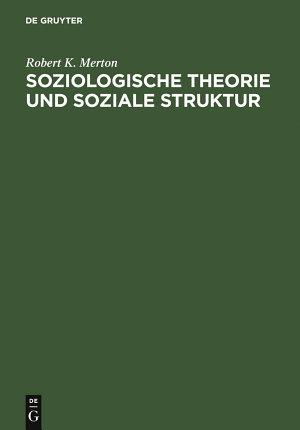 Soziologische Theorie und soziale Struktur PDF