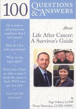 100 Questions & Answers about Life After Cancer