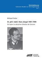 Dr  phil  habil  Hans J  ngst 1901 1944   ein Leben im deutschen Zeitalter der Extreme PDF