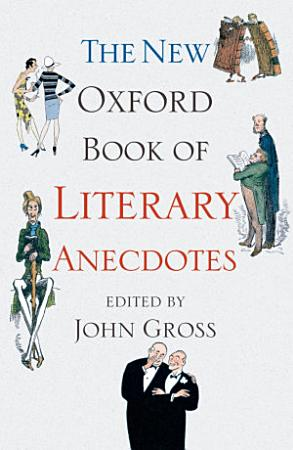The New Oxford Book of Literary Anecdotes PDF