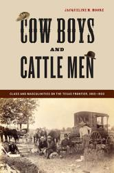 Cow Boys And Cattle Men Book PDF