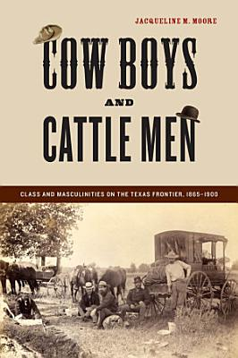 Cow Boys and Cattle Men PDF