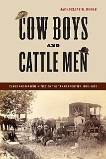 Cow Boys and Cattle Men Book