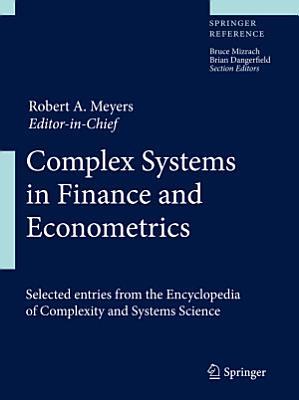 Complex Systems in Finance and Econometrics PDF