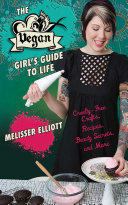 The Vegan Girl's Guide to Life