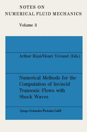 Numerical Methods for the Computation of Inviscid Transonic Flows with Shock Waves: A GAMM Workshop