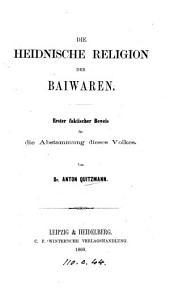 Die heidnische Religion der Baiwaren