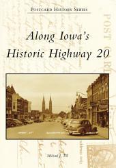 Along Iowa's Historic Highway 20