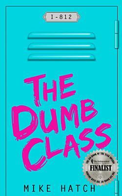 The Dumb Class