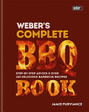 Weber s Complete Bbq Book Book
