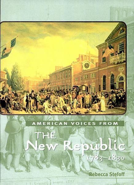 The New Republic  1783 1830