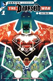 Justice League: Darkseid War: Batman (2015-) #1
