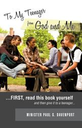To My Teenager From God And Me Book PDF