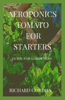 Aeroponics Tomato for Starters