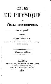 Cours de physique de l'École polytechnique: Volume1