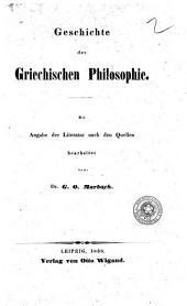 Lehrbuch der Geschichte der Philosophie mit Angabe der Literatur nach den Quellen bearbeitet von Dr. G.O. Marbach: Geschichte der Griechischen Philosophie, Band 1