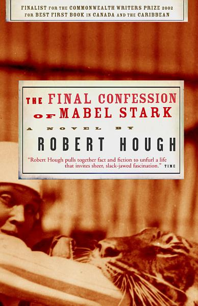 Download The Final Confession of Mabel Stark Book