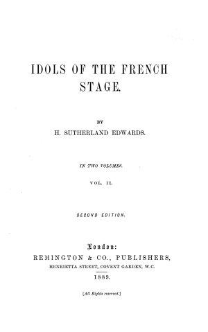Madeline Guimard  Madame Dugazon  M lle  Clairon  M lle  Contat  M lle  Raucourt  M lle  de Saint Huberty  Rachel  Sarah Bernhardt
