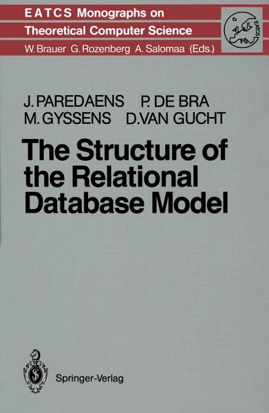 Download The Structure of the Relational Database Model Book