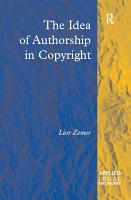 The Idea of Authorship in Copyright PDF