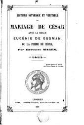 Histoire satyrique et véritable du mariage de César avec la belle Eugénie de Gusman, ou La femme de César