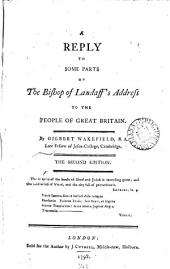 A reply to some parts of the bishop of Landaff's Address to the people of Great Britain: Volume 4
