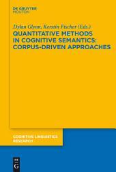 Quantitative Methods in Cognitive Semantics: Corpus-Driven Approaches