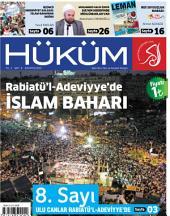 Rabiatü'l-Adeviyye'de İslam Baharı : Hüküm Dergisi: 8. Sayı | Ağustos 2013 | Yıl: 1